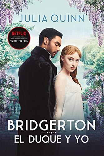 El Duque y Yo (Bridgerton 1) (Titania época)